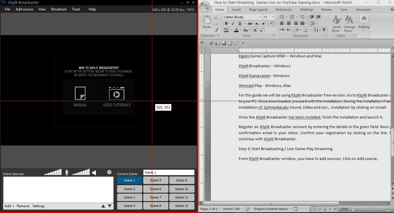 XSplit Broadcaster Select the Desktop area