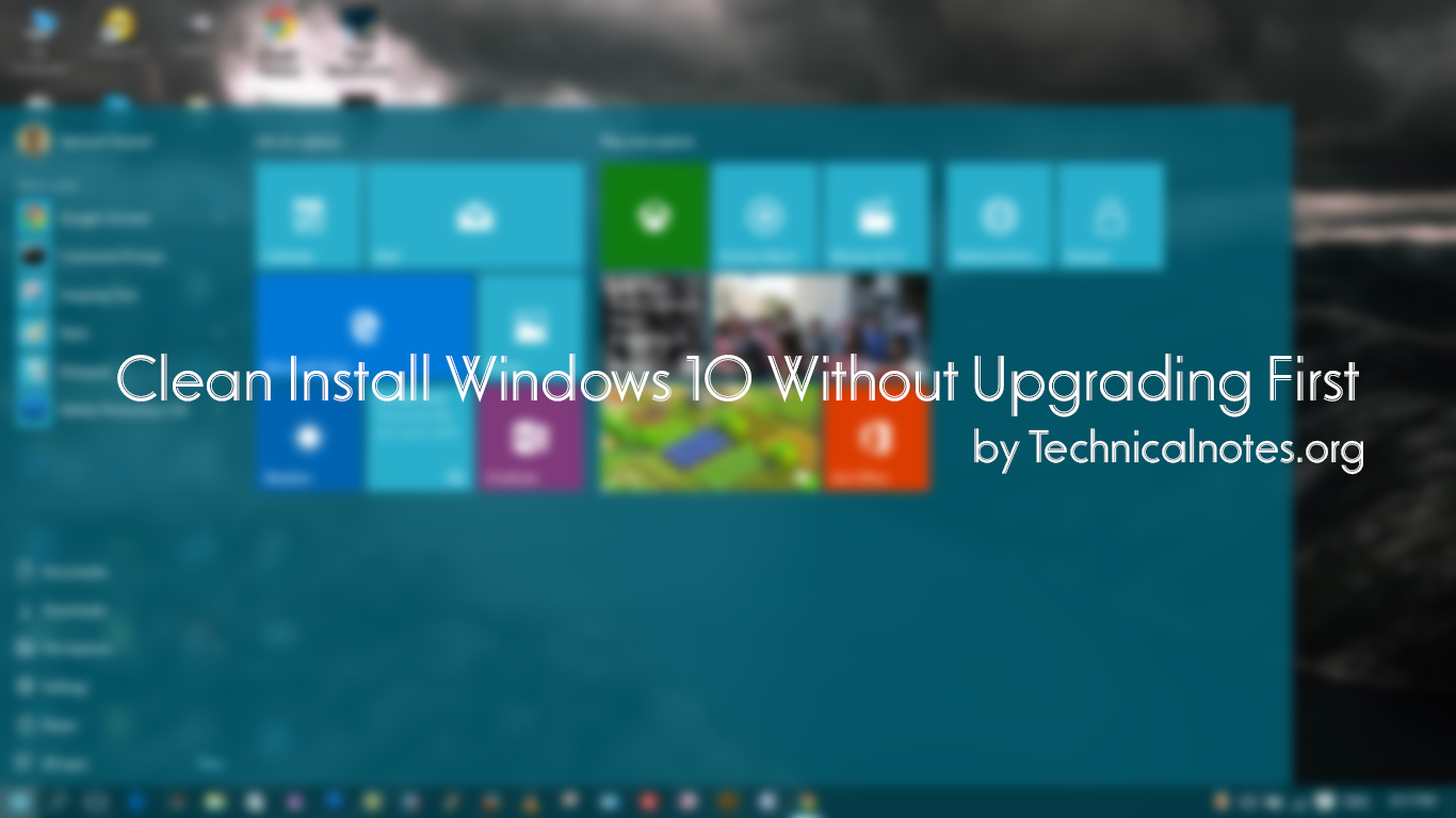 Clean Install Windows 10 Without Upgrading First