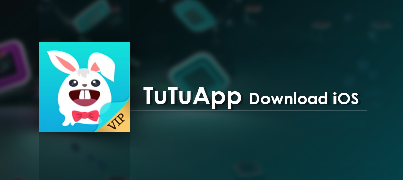 Download and Install Tutuapp on iOS for iPhone and iPad without